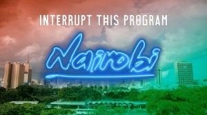 interrupt-this-program-nairobi